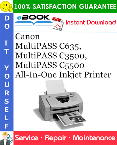 Thumbnail ☆☆ Best ☆☆ Canon MultiPASS C635, MultiPASS C3500, MultiPASS C5500 All-In-One Inkjet Printer Service Repair Manual