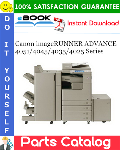 Thumbnail ☆☆ Best ☆☆ Canon imageRUNNER ADVANCE 4051/4045/4035/4025 Series Parts Catalog Manual