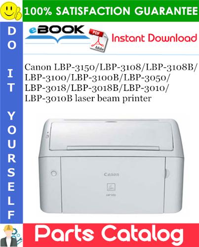 Thumbnail ☆☆ Best ☆☆ Canon LBP-3150/LBP-3108/LBP-3108B/LBP-3100/LBP-3100B/LBP-3050/LBP-3018/LBP-3018B/LBP-3010/LBP-3010B laser beam printer Parts Catalog Manual