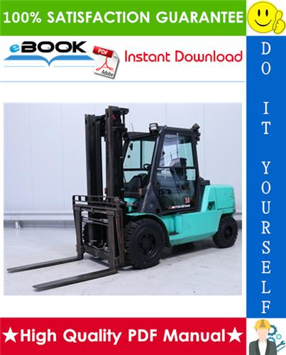 Thumbnail ☆☆ Best ☆☆ Mitsubishi FD35, FD40, FD45, FD50, FD50C Forklift Trucks Service Repair Manual