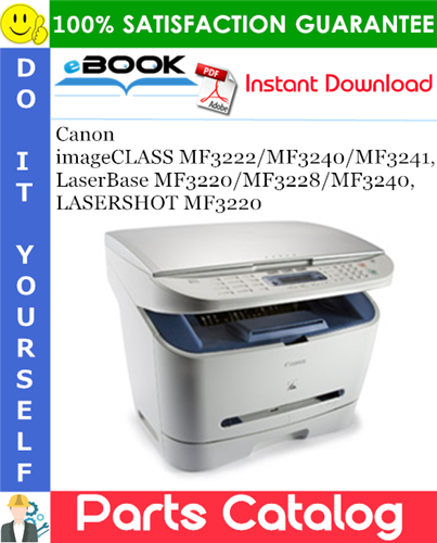 Thumbnail ☆☆ Best ☆☆ Canon imageCLASS MF3222/MF3240/MF3241, LaserBase MF3220/MF3228/MF3240, LASERSHOT MF3220 Parts Catalog Manual