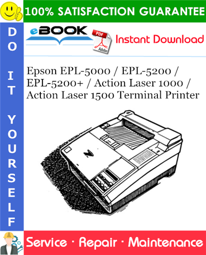Thumbnail ☆☆ Best ☆☆ Epson EPL-5000 / EPL-5200 / EPL-5200+ / Action Laser 1000 / Action Laser 1500 Terminal Printer Service Repair Manual