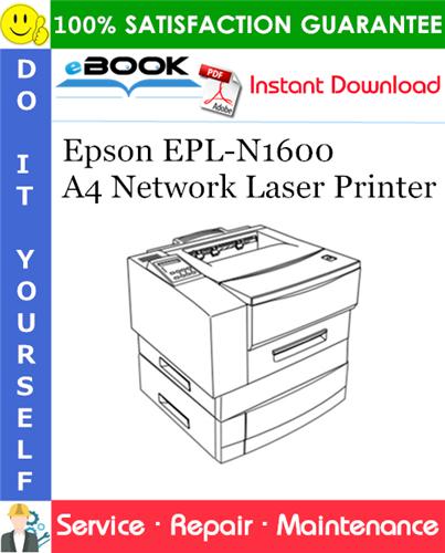 Thumbnail ☆☆ Best ☆☆ Epson EPL-N1600 A4 Network Laser Printer Service Repair Manual