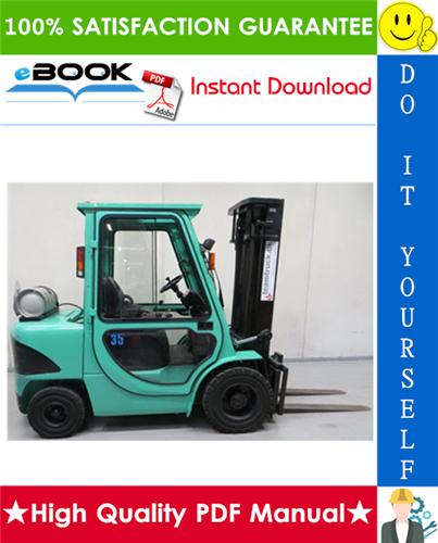 Thumbnail ☆☆ Best ☆☆ Mitsubishi FG35, FG40 Forklift Trucks Service Repair Manual