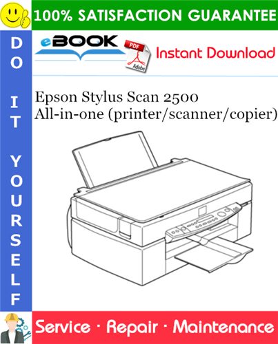Thumbnail ☆☆ Best ☆☆ Epson Stylus Scan 2500 All-in-one (printer/scanner/copier) Service Repair Manual