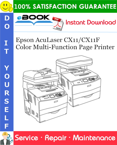 Thumbnail ☆☆ Best ☆☆ Epson AcuLaser CX11/CX11F Color Multi-Function Page Printer Service Repair Manual