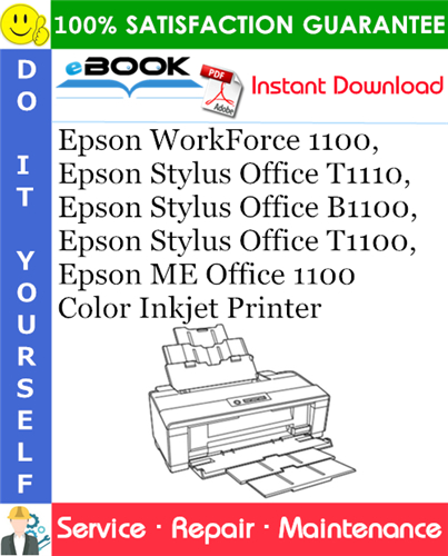 Thumbnail ☆☆ Best ☆☆ Epson WorkForce 1100, Epson Stylus Office T1110, Epson Stylus Office B1100, Epson Stylus Office T1100, Epson ME Office 1100 Color Inkjet Printer Service Repair M