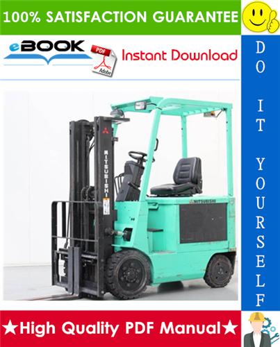 Thumbnail ☆☆ Best ☆☆ Mitsubishi 2FBC15, 2FBC18, 2FBC20, 2FBC25, 2FBC25E, 2FBC30 Forklift Trucks Chassis Mast Service Repair Manual