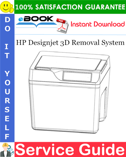 Thumbnail ☆☆ Best ☆☆ HP Designjet 3D Removal System Service Guide