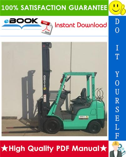 Thumbnail ☆☆ Best ☆☆ Mitsubishi FGE15N, FGE18N, FGE20CN, FGE15ZN, FGE18ZN Forklift Trucks Service Repair Manual
