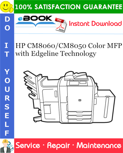 Thumbnail ☆☆ Best ☆☆ HP CM8060/CM8050 Color MFP with Edgeline Technology Service Repair Manual
