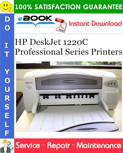 Thumbnail ☆☆ Best ☆☆ HP DeskJet 1220C Professional Series Printers Service Repair Manual