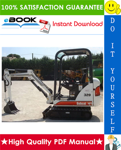 Thumbnail ☆☆ Best ☆☆ Bobcat 320, 320L Compact Excavator Operation & Maintenance Manual