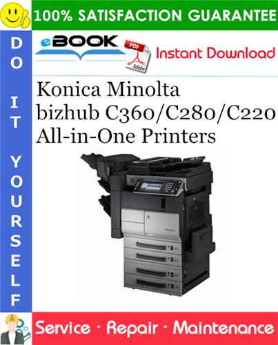 Thumbnail ☆☆ Best ☆☆ Konica Minolta bizhub C360/C280/C220 All-in-One Printers Service Repair Manual