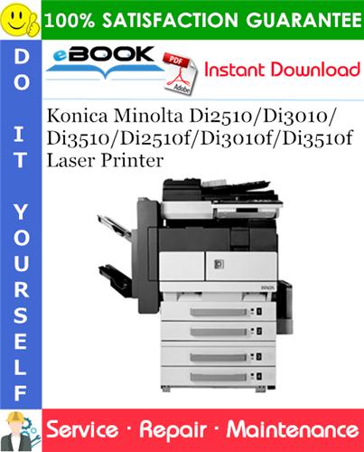 Thumbnail ☆☆ Best ☆☆ Konica Minolta Di2510/Di3010/Di3510/Di2510f/Di3010f/Di3510f Laser Printer Service Repair Manual + Parts Catalog