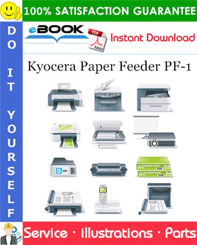 Thumbnail ☆☆ Best ☆☆ Kyocera Paper Feeder PF-1 Parts Catalogue Manual