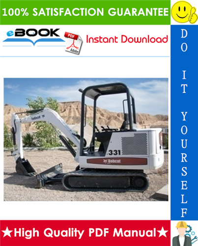 Thumbnail ☆☆ Best ☆☆ Bobcat X331, X331E, X334 Compact Excavator Operation & Maintenance Manual