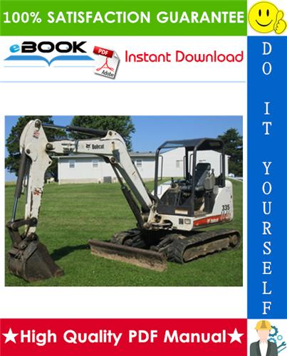 Thumbnail ☆☆ Best ☆☆ Bobcat 335 Compact Excavator Operation & Maintenance Manual