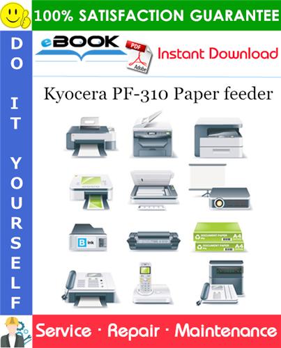 Thumbnail ☆☆ Best ☆☆ Kyocera PF-310 Paper feeder Service Repair Manual