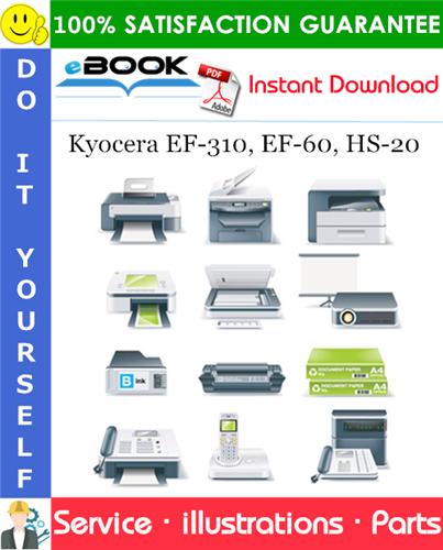Thumbnail ☆☆ Best ☆☆ Kyocera EF-310, EF-60, HS-20 Parts Manual