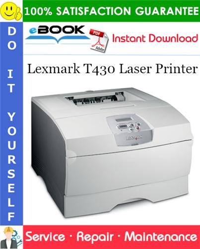 Thumbnail ☆☆ Best ☆☆ Lexmark T430 Laser Printer Service Repair Manual
