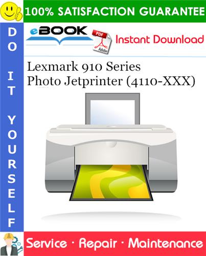 Thumbnail ☆☆ Best ☆☆ Lexmark 910 Series Photo Jetprinter (4110-XXX) Service Repair Manual