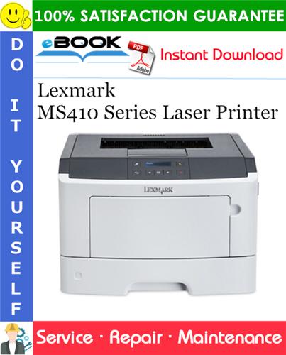 Thumbnail ☆☆ Best ☆☆ Lexmark MS410 Series Laser Printer Service Repair Manual