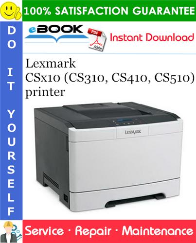 Thumbnail ☆☆ Best ☆☆ Lexmark CSx10 (CS310, CS410, CS510) printer Service Repair Manual