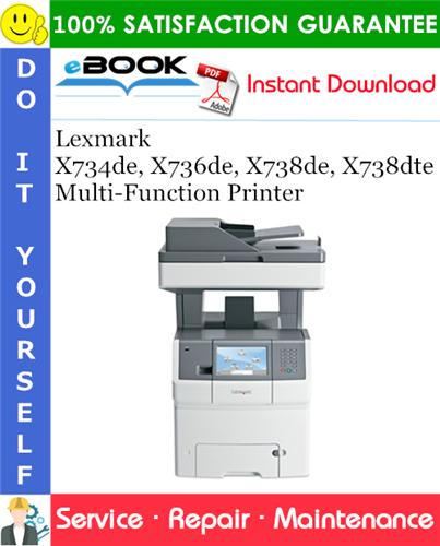 Thumbnail ☆☆ Best ☆☆ Lexmark X734de, X736de, X738de, X738dte Multi-Function Printer Service Repair Manual