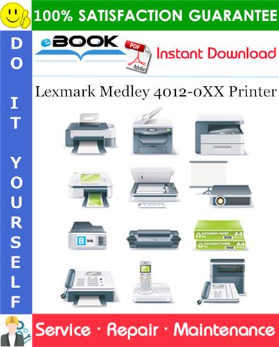 Thumbnail ☆☆ Best ☆☆ Lexmark Medley 4012-0XX Printer Service Repair Manual