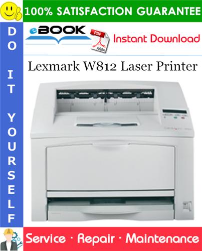Thumbnail ☆☆ Best ☆☆ Lexmark W812 Laser Printer Service Repair Manual