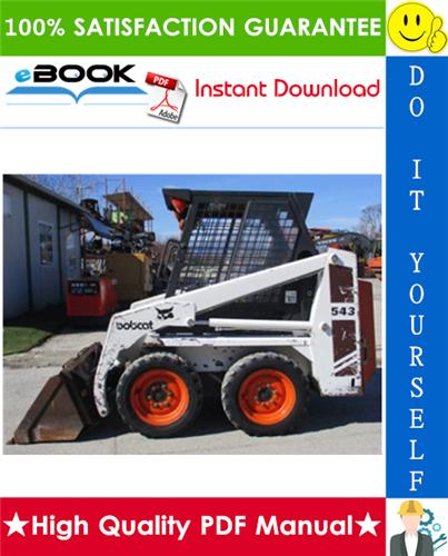 Thumbnail ☆☆ Best ☆☆ Bobcat 543B Skid Steer Loader Operation & Maintenance Manual