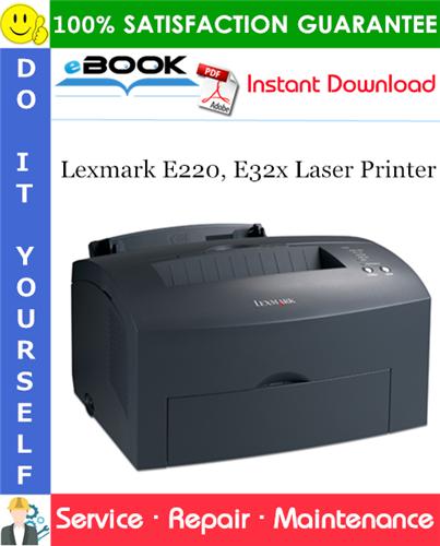 Thumbnail ☆☆ Best ☆☆ Lexmark E220, E32x Laser Printer Service Repair Manual