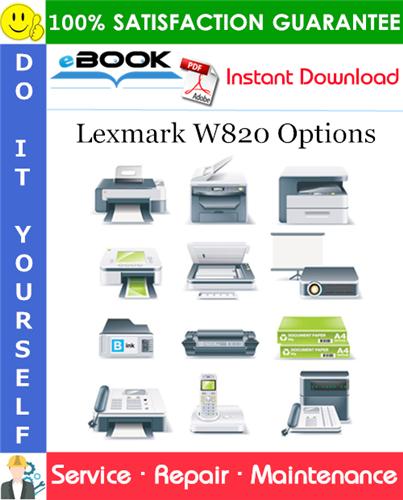 Thumbnail ☆☆ Best ☆☆ Lexmark W820 Options Service Repair Manual