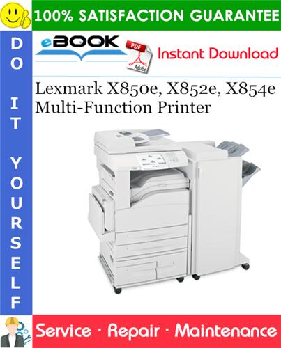 Thumbnail ☆☆ Best ☆☆ Lexmark X850e, X852e, X854e Multi-Function Printer Service Repair Manual