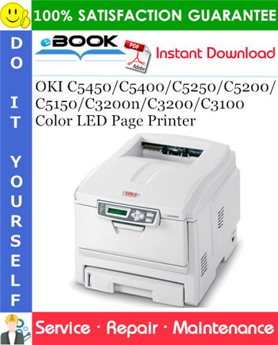 Thumbnail ☆☆ Best ☆☆ OKI C5450/C5400/C5250/C5200/C5150/C3200n/C3200/C3100 Color LED Page Printer Service Repair Manual