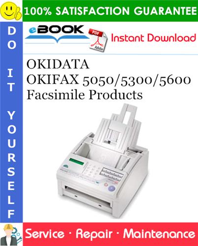 Thumbnail ☆☆ Best ☆☆ OKIDATA OKIFAX 5050/5300/5600 Facsimile Products Service Repair Manual