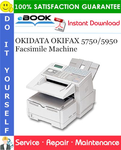 Thumbnail ☆☆ Best ☆☆ OKIDATA OKIFAX 5750/5950 Facsimile Machine Service Repair Manual