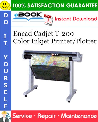 Thumbnail ☆☆ Best ☆☆ Encad Cadjet T-200 Color Inkjet Printer/Plotter Service Repair Manual
