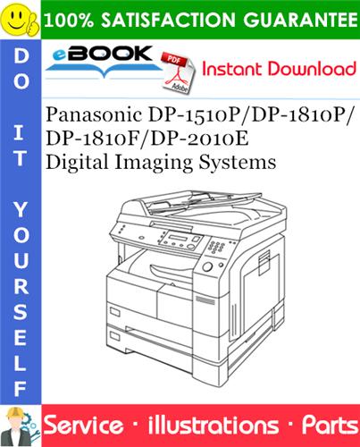 Thumbnail ☆☆ Best ☆☆ Panasonic DP-1510P/DP-1810P/DP-1810F/DP-2010E Digital Imaging Systems Parts Manual