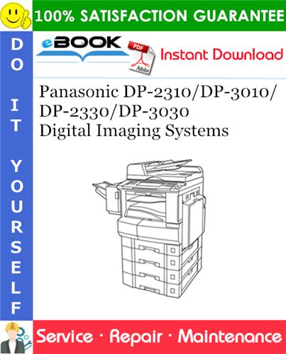 Thumbnail ☆☆ Best ☆☆ Panasonic DP-2310/DP-3010/DP-2330/DP-3030 Digital Imaging Systems Service Repair Manual