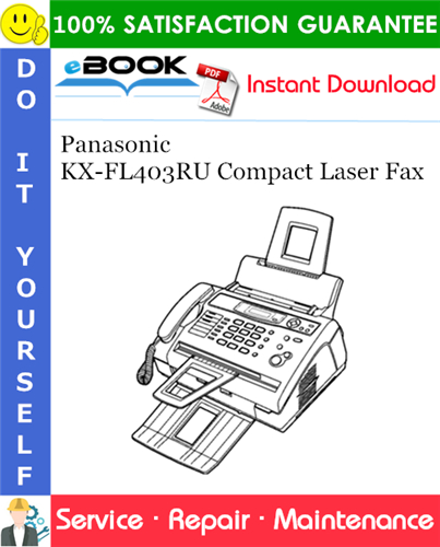 Thumbnail ☆☆ Best ☆☆ Panasonic KX-FL403RU Compact Laser Fax Service Repair Manual