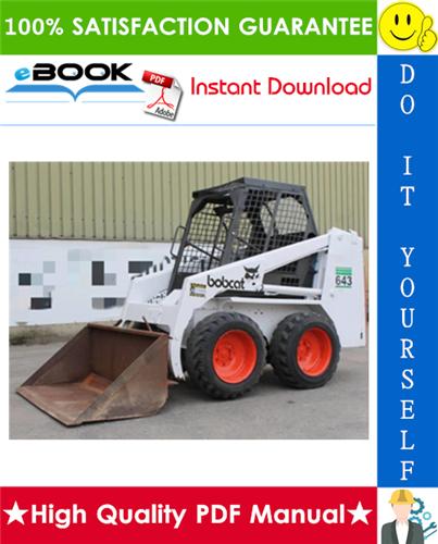 Thumbnail ☆☆ Best ☆☆ Bobcat 643 Skid Steer Loader Operation & Maintenance Manual