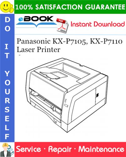 Thumbnail ☆☆ Best ☆☆ Panasonic KX-P7105, KX-P7110 Laser Printer Service Repair Manual