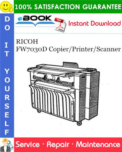 Thumbnail ☆☆ Best ☆☆ RICOH FW7030D Copier/Printer/Scanner Service Repair Manual (PRODUCT CODE A741)