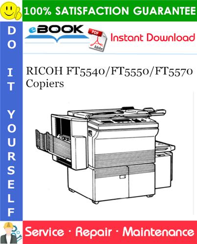 Thumbnail ☆☆ Best ☆☆ RICOH FT5540/FT5550/FT5570 Copiers Service Repair Manual + Parts Catalog