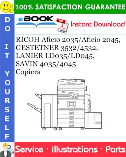 Thumbnail ☆☆ Best ☆☆ RICOH Aficio 2035/Aficio 2045, GESTETNER 3532/4532, LANIER LD035/LD045, SAVIN 4035/4045 Copiers Parts Catalog Manual