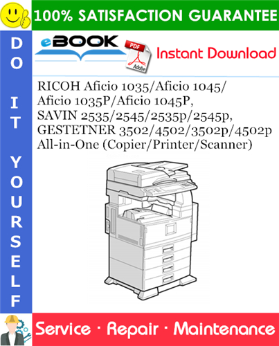 Thumbnail ☆☆ Best ☆☆ RICOH Aficio 1035/Aficio 1045/Aficio 1035P/Aficio 1045P, SAVIN 2535/2545/2535p/2545p, GESTETNER 3502/4502/3502p/4502p All-in-One (Copier/Printer/Scanner) Service