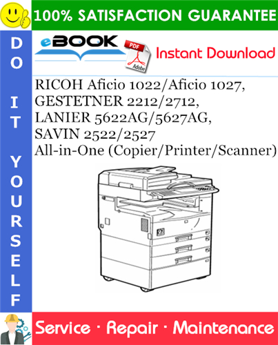 Thumbnail ☆☆ Best ☆☆ RICOH Aficio 1022/Aficio 1027, GESTETNER 2212/2712, LANIER 5622AG/5627AG, SAVIN 2522/2527 All-in-One (Copier/Printer/Scanner) Service Repair Manual + Parts Catal