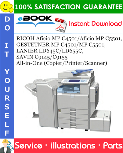 Thumbnail ☆☆ Best ☆☆ RICOH Aficio MP C4501/Aficio MP C5501, GESTETNER MP C4501/MP C5501, LANIER LD645C/LD655C, SAVIN C9145/C9155 All-in-One (Copier/Printer/Scanner) Parts Catalog Man